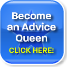 become an advice queen